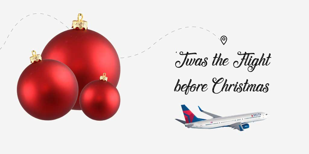 'Twas the flight before Christmas